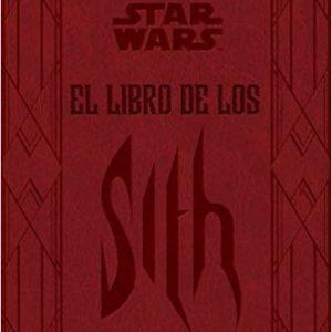 Star Wars El libro de los Sith (Star Wars Ilustrados) tapa dura